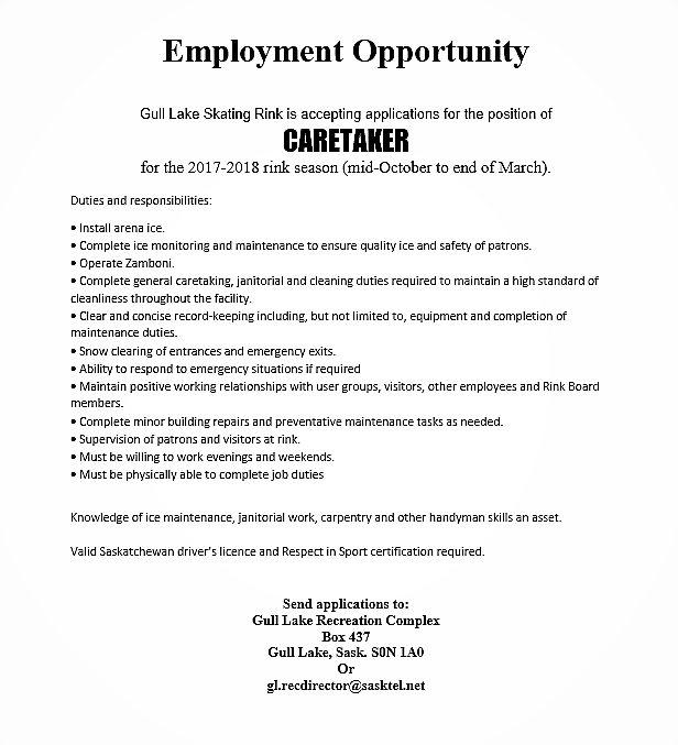 "The Gull Lake Skating Rink is Accepting Applications for the Position of ""Caretaker"" GULL LAKE  Jobs Gull Lake Recreation Complex"