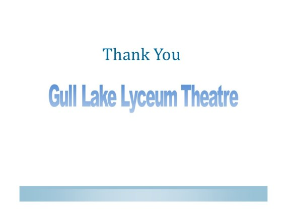 gull-lake-lyceum-theatre-thank-you