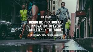 Nike marka vaadi: eğer bir vücudun varsa atlet olabilirsin.