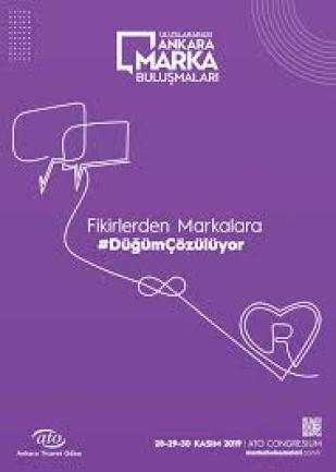 Uluslararası Ankara Marka Buluşmaları'nda geleceğin pazarlama trendleri konuşuldu. #DüğümÇözülüyor