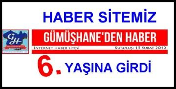 """""""GÜMÜŞHANEDEN HABER"""" 6. YAŞINA GİRDİ"""