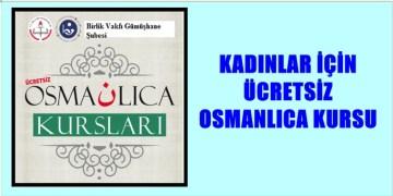 Gümüşhane'de Kadınlar İçin Ücretsiz Osmanlıca Kursu Açıldı