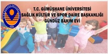 """GÜMÜŞHANE ÜNİVERSİTESİ """"GÜNDÜZ BAKIMEVİ"""" AÇTI"""