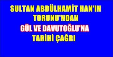 Sayın Erdoğan'ı Sultan Abdülhamid Han Hz.lerinin yalnızlığına bırakmayın!