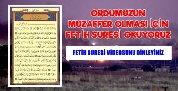 Ordumuz için okunacak Fetih Suresi'nin videosu