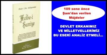 BEDİÜZZAMAN'IN 109 YIL ÖNCE İRAT ETTİĞİ  ŞAM HUTBESİ'NDEN MÜJDELER