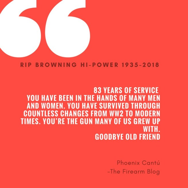 A quote from a reader of the Firearm Blog in tribute to the Browning Hi-Power pistol.