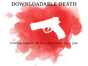 "Image showing an outline drawing of a white gun and a red spot with the words ""downloadable death"""