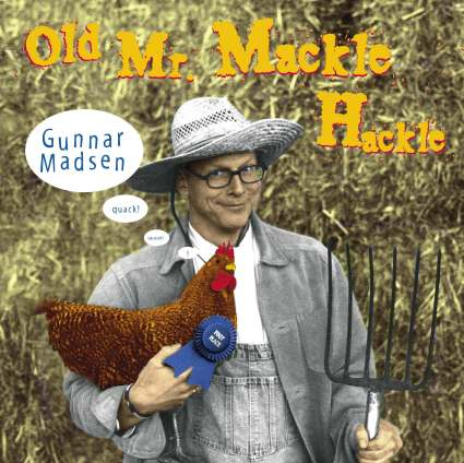 Old Mr. Mackle Hackle by Gunnar Madsen album cover
