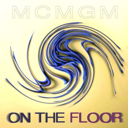 MCMGM - On the Floor album cover