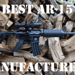 17 Best AR-15 Manufacturers [2018 Update]