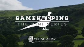 Gamekeeping – The Mini Series S1 E2