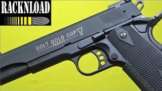 Walther Colt Gold Cup LBP FULL REVIEW by RACKNLOAD