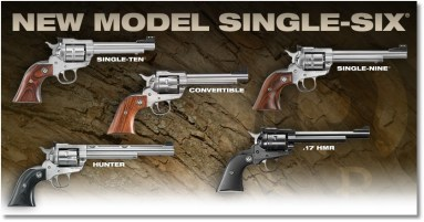 The New Model Single Six Series - Compliments of Sturm, Ruger.
