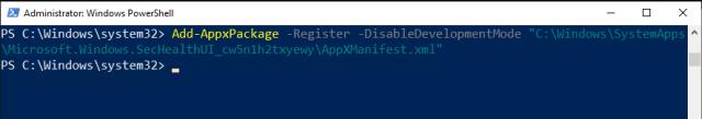Add-AppxPackage Microsoft.Windows.SecHealthUI