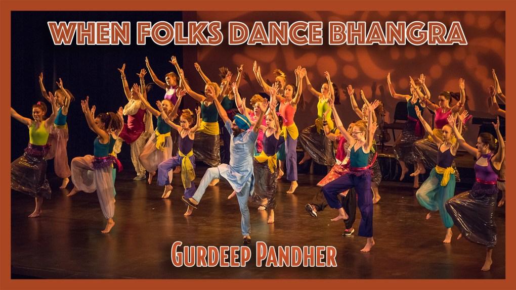 When Folks Dance Bhangra