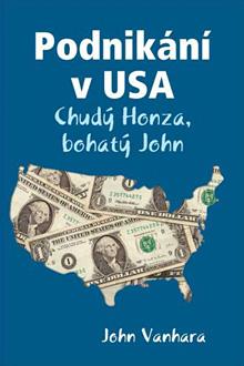 John Vanhara - Podnikani v USA