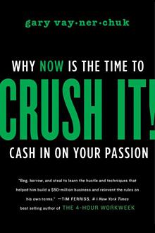 Gary Vaynerchuk Crush It