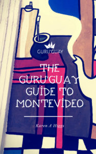 The Guru'Guay Guide to Montevideo in paperback