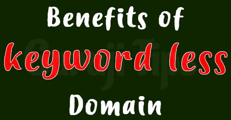 Benefits of keyword less Domain