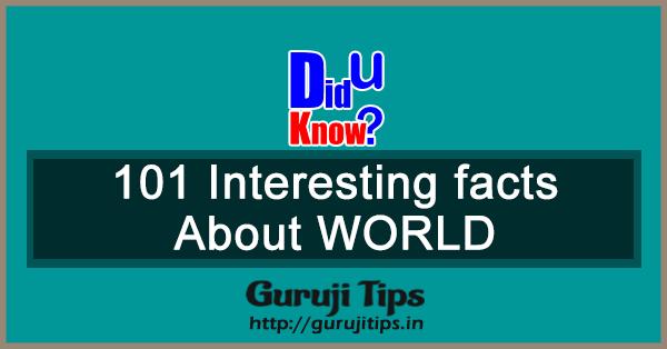 101 Interesting Fact of World
