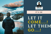 Let-It-Come-Let-Them-Go