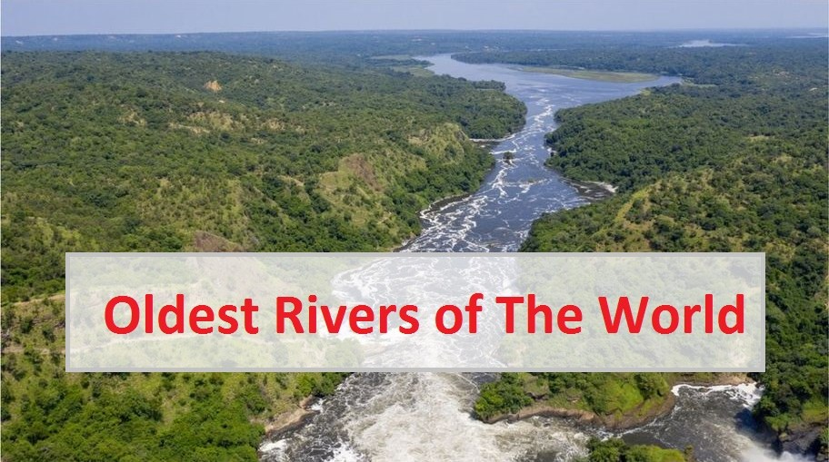 Oldest Rivers of The World