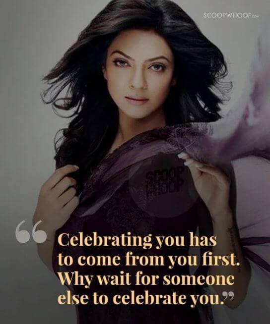 Sushmita Sen inspirational quotes 21