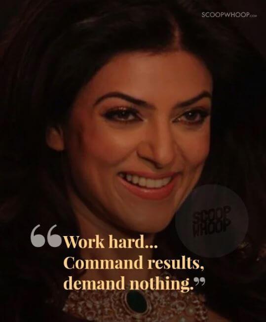 Sushmita Sen inspirational quotes 7