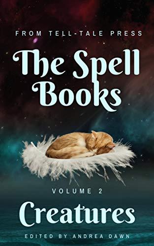 The Spell Books - Volume 1- Creatures