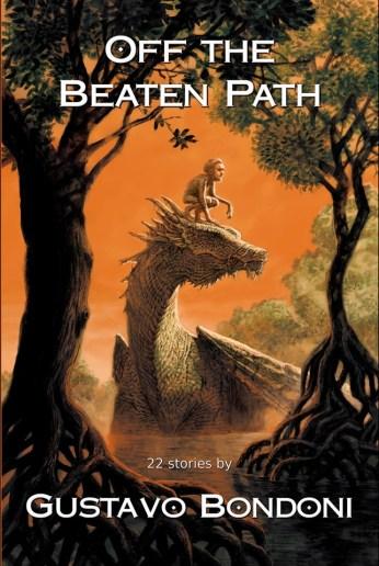 Off the Beaten Path by Gustavo Bondoni