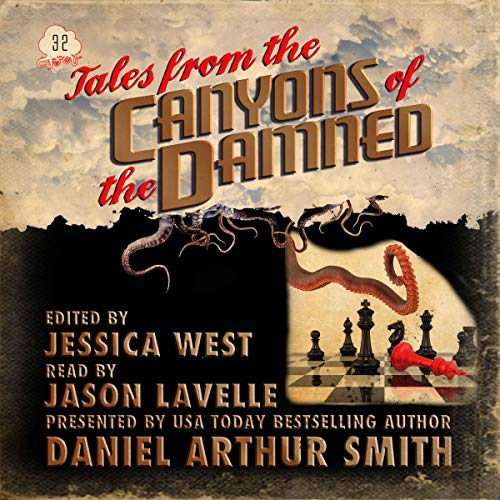 Tales from the Canyons of the Damned 32 - Audible
