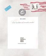 """En 2002 Fernando Arrabal planea un libro de artista junto a su amigo Milan Kundera y ambos autores invitan a Gustavo Charif para realizar las imágenes. Este libro, llamado """"Dos cartas"""", fue concebido como una edición limitada de 33 ejemplares (Ed. Menú, Cuenca, España) y exhibido por primera vez en """"Alexandria"""", la exhibición individual de Charif organizada por el Centro Cultural Borges en 2004."""
