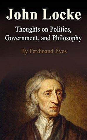 John Locke - Much has been written about him