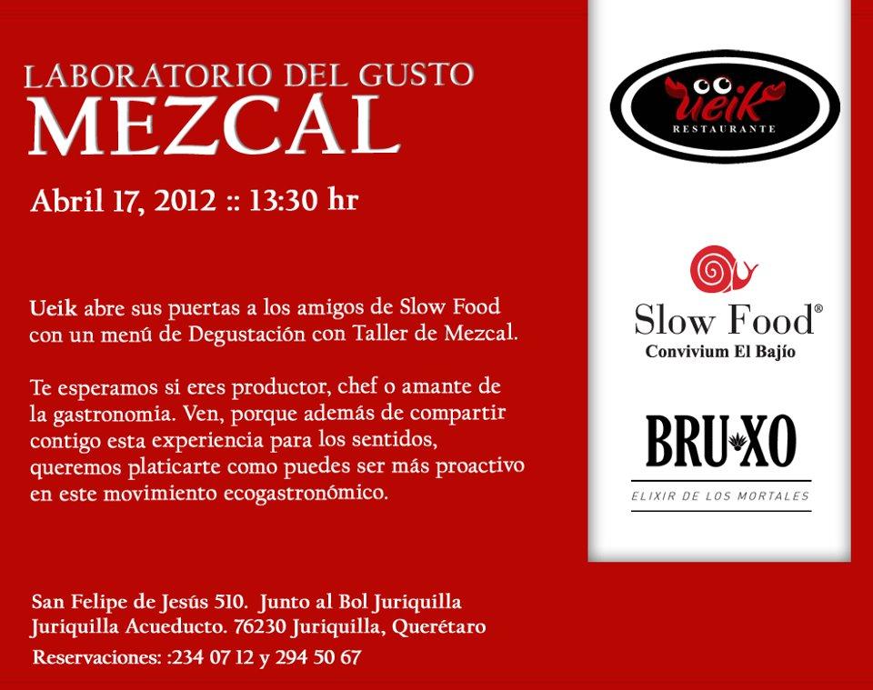 Laboratorio del Gusto «MEZCAL» Abril 17 by Slow Food Convivium El Bajío