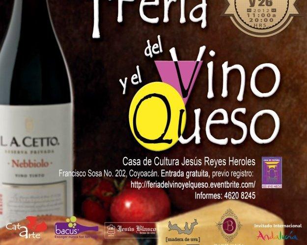 1a. Feria del Vino y el Queso Coyoacán 24 al 26 de Agosto 2012 México, D.F.
