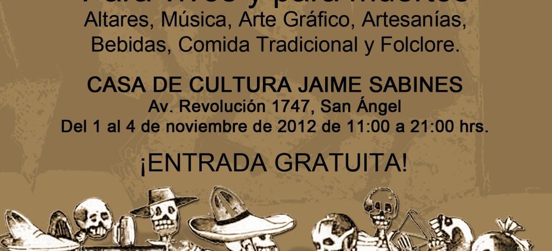 Visita los Altares Latinoamericanos del 1 al 4 de Noviembre Casa de Cultura Jaime Sabines San Angel