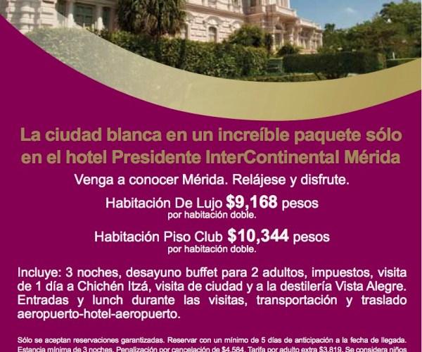 Viaja a la Blanca Mérida con este increíble paquete Presidente Intercontinental Mérida @InterContiMID