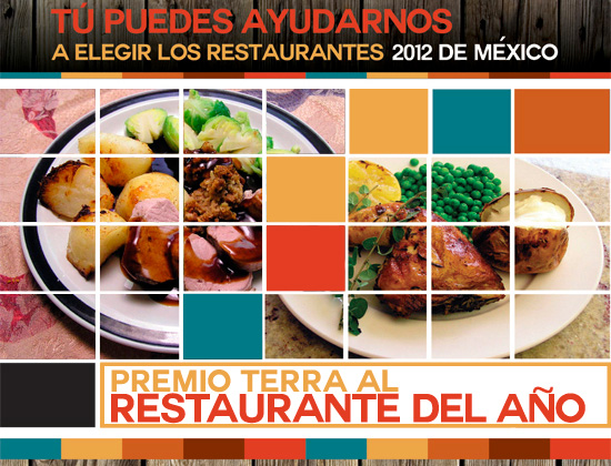 Tú puedes ayudar a elegir los Restaurantes 2012 de México vía @TerraMexico