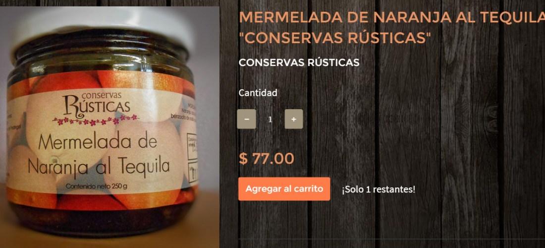 "Gourmands Market Mermelada de Naranja al Tequila ""Conservas Rústicas"" @ConservasRustic"