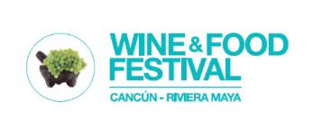"""WINE & FOOD FESTIVAL CANCÚN – RIVIERA MAYA 2017  """"LA EXPERIENCIA CULINARIA QUE DEJARÁ HUELLA"""""""