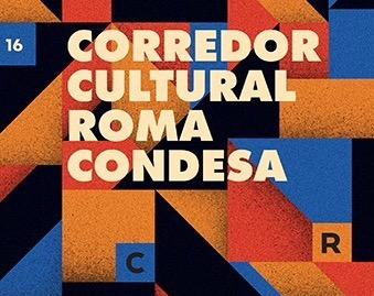 Corredor Cultural Roma Condesa 16 a 17 abril 2016 @CorredorCRC @c0mensales