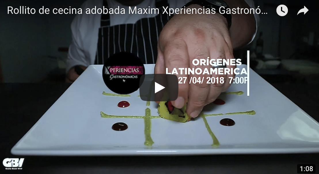 Rollito de cecina adobada Maxim Xperiencias Gastronómicas
