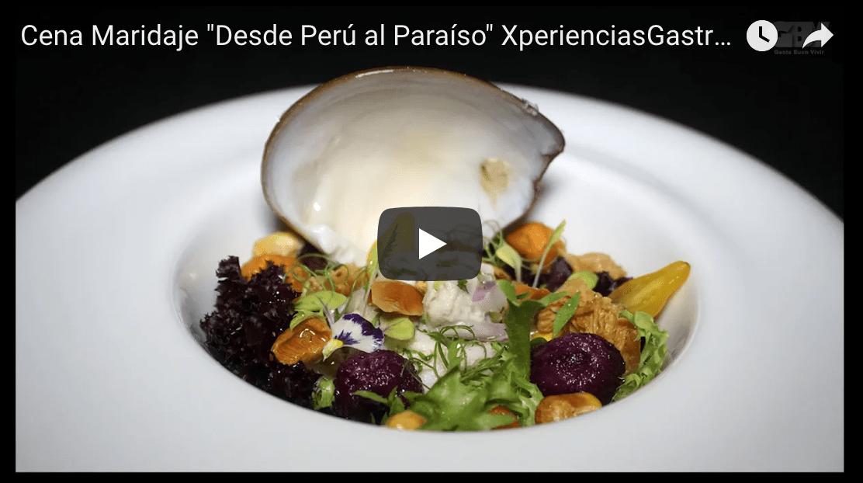 """Cena Maridaje """"Desde Perú al Paraíso"""" Restaurante Fuego @Paradisus XperienciasGastronómicas"""