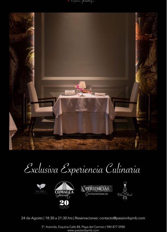 Exclusiva Experiencia Culinaria 24 de agosto @PassionbyMB @comalcagourmet