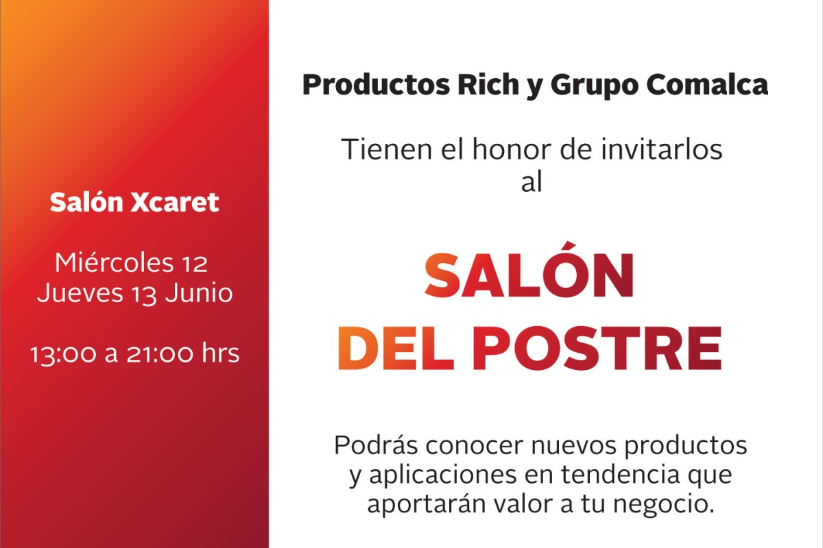 Grupo @comalcagourmet y Productos Rich te invitan al Salón del Postre #ExpHotel2019