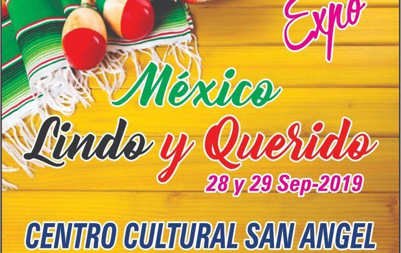 Para continuar con las festividades patrias llega EXPO México lindo y querido al Centro Cultural San Ángel