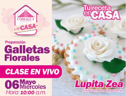 Galletas Florales by Chef Guadalupe Zea #TuRecetaEnCasa by Comalca Repostería