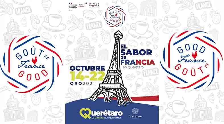 Sexta Edición Festival Goût de/Good France en Querétaro, México