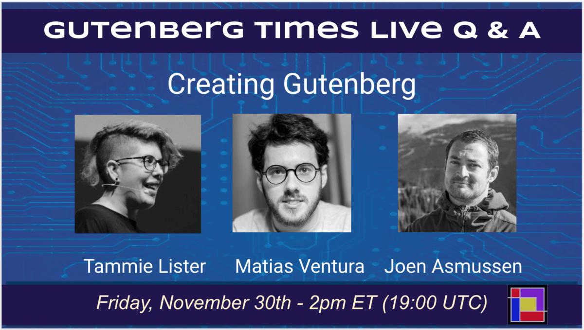 Episode 6: Creating Gutenberg